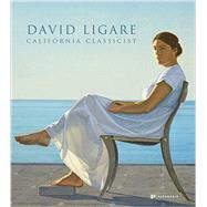David Ligare by Shields, Scott A.; Rodes, David; Junker, Patricia; Kuspit, Donald, 9781906506544