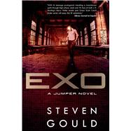 Exo A Jumper Novel by Gould, Steven, 9780765336545