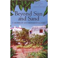 Beyond Sun And Sand by Baver, Sherrie L.; Lynch, Barbara Deutsch, 9780813536545