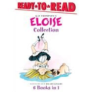 The Eloise Collection by Thompson, Kay (CRT); Knight, Hilary (CRT), 9781481486545