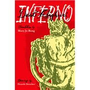 Inferno A New Translation by Alighieri, Dante; Bang, Mary Jo; Drescher, Henrik, 9781555976545