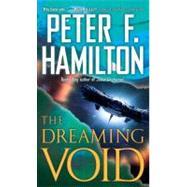 The Dreaming Void by HAMILTON, PETER F., 9780345496546