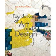 Foundations of Art and Design (with CourseMate Printed Access Card) by Fichner-Rathus, Lois, 9781285456546