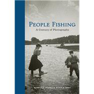 People Fishing by Levine, Barbara; Ramey, Paige, 9781616896546