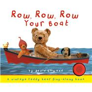 Row, Row, Row Your Boat by Ellwand, David, 9781626866546