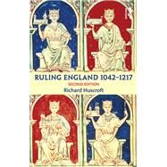 Ruling England 1042-1217 by Huscroft; Richard, 9781138786547