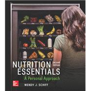 Nutrition Essentials: A Personal Approach by Schiff, Wendy, 9781259706547