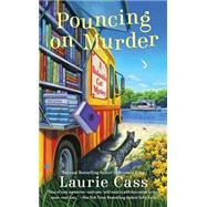 Pouncing on Murder by Cass, Laurie, 9780451476548