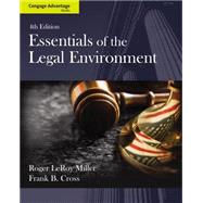 Cengage Advantage Books: Essentials of the Legal Environment by Miller, Roger LeRoy; Cross, Frank B., 9781133586548