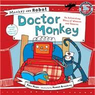Monkey and Robot: Doctor Monkey by Hayes, Felix; Broadway, Hannah, 9781408806548