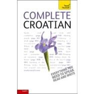 Complete Croatian: A Teach Yourself Guide by Norris, David, 9780071756549