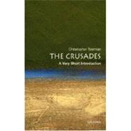 The Crusades: A Very Short Introduction by Christopher Tyerman, 9780192806550