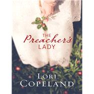 The Preacher's Lady by Copeland, Lori, 9780736956550