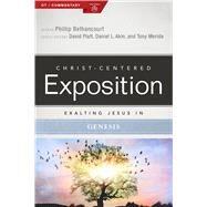 Exalting Jesus in Genesis by Moore, Russell; Platt, David; Akin, Dr. Daniel L.; Merida, Tony, 9780805496550