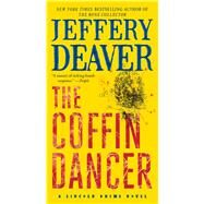 The Coffin Dancer by Deaver, Jeffery, 9781476796550