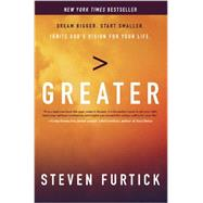 Greater by FURTICK, STEVEN, 9781601426550