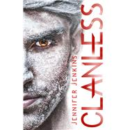 Clanless by Jenkins, Jennifer, 9781944816551