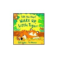 Wake Up, Little Tiger by Sykes, Julie, 9781589256552