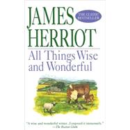 All Things Wise and Wonderful by James Herriot, 9780312966553