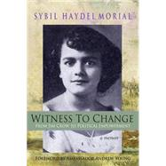 Witness to Change by Morial, Sybil Haydel; Young, Andrew, 9780895876553