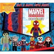 Marvel Universe Crochet by Galusz, Kati, 9781626866553