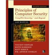 Principles of Computer Security Lab Manual, Fourth Edition by Nestler, Vincent; Harrison, Keith; Hirsch, Matthew; Conklin, Wm. Arthur, 9780071836555
