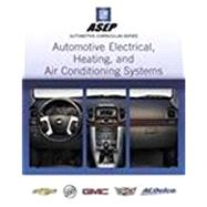 Automotive Electrical, Heating, and Air Conditioning Systems by Rehkopf, 9780133516555
