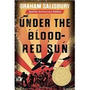 Under the Blood-Red Sun by SALISBURY, GRAHAM, 9780385386555