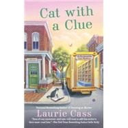 Cat With a Clue by Cass, Laurie, 9780451476555