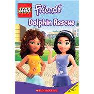 LEGO Friends: Dolphin Rescue (Chapter Book #5) by Scholastic; Scholastic; West, Tracey, 9780545516556
