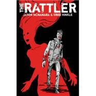The Rattler by Mcnamara, Jason; Hinkle, Greg; Hinkle, Greg (CON), 9781632156556