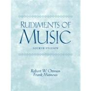 Rudiments of Music by Ottman, Robert W.; Mainous, Frank, Retired, 9780131826557