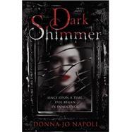 Dark Shimmer by NAPOLI, DONNA JO, 9780385746557
