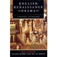 English Renaissance Drama: A Norton Anthology by BEVINGTON,DAVID, 9780393976557
