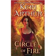 Circle of Fire by ARTHUR, KERI, 9780440246558