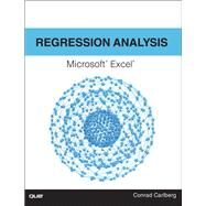 Regression Analysis Microsoft Excel by Carlberg, Conrad, 9780789756558