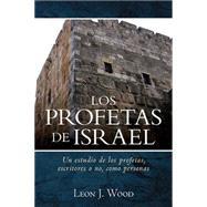 Los Profetas de Israel by Wood, Leon, 9780825456558