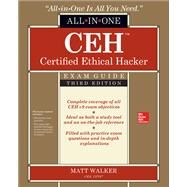 CEH Certified Ethical Hacker All-in-One Exam Guide, Third Edition by Walker, Matt, 9781259836558