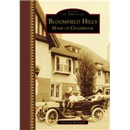 Bloomfield Hills by Blackwell, Christine, 9781467116558