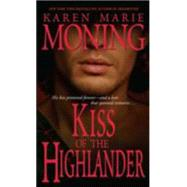 Kiss of the Highlander by MONING, KAREN MARIE, 9780440236559
