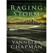 Raging Storm by Chapman, Vannetta, 9780736966559