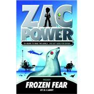 Zac Power #4: Frozen Fear by Larry, H. I.; Oswald, Ash, 9780312346560