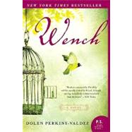 Wench by Perkins-Valdez, Dolen, 9780061706561