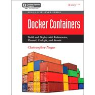 Docker Containers (includes Content Update Program) Build And Deploy With Kubernetes, Flannel, Cockpit, And Atomic