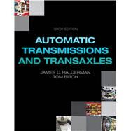Automatic Transmissions and Transaxles by Halderman, James D., 9780133516562