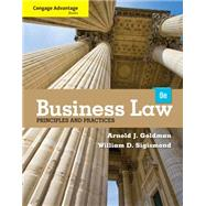 Cengage Advantage Books: Business Law: Principles and Practices by Goldman, Arnold J.; Sigismond, William D., 9781133586562