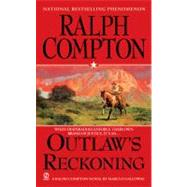 Ralph Compton Outlaw's Reckoning by Compton, Ralph; Galloway, Marcus, 9780451226563