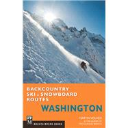 Backcountry Ski and Snowboard Routes, Washington by Volken, Martin, 9781594856563