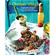 Chicken Wings by Hilker, Carol; Scott, Toby, 9781849756563
