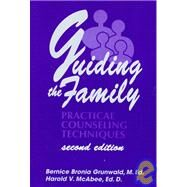Guiding the Family by Grunwald, Bernice Bronia; McAbee, Harold V., 9781560326564